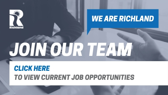 We are richland Join our Team Click Here to View Current Job Opportunities
