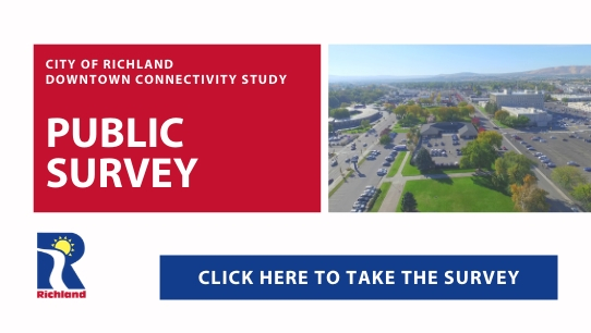 City of Richland Downtown Connectivity Public Survey Click here to take the survey